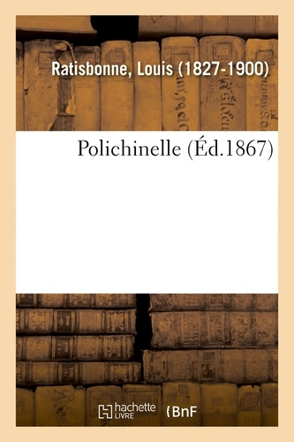 Louis Ratisbonne - Polichinelle.