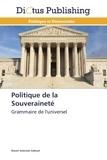 Nasser Suleiman Gabryel - Politique de la souveraineté - Grammaire de l'universel.
