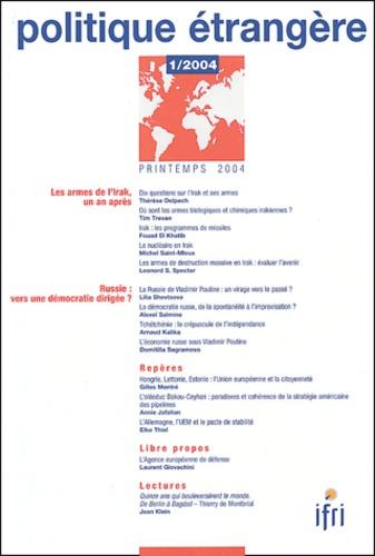 Thérèse Delpech et Tim Trevan - Politique étrangère N° 1 Printemps 2004 : Les armes de l'Irak, un an après.