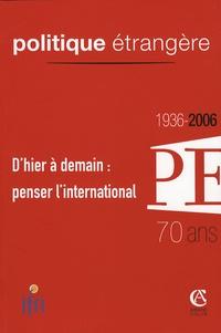 Stanley Hoffmann et Thierry de Montbrial - Politique étrangère N° 4, 2006 : D'hier à demain : penser l'international.