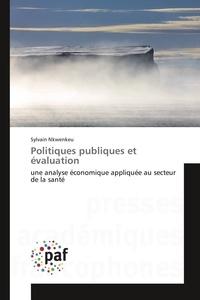 Politiques publiques et évaluation - Une analyse économique appliquée au secteur de la santé.pdf