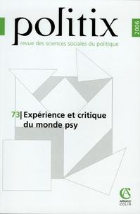 Nicolas Dodier et Vololona Rabeharisoa - Politix N° 73/2006 : Expérience et critique du monde psy.
