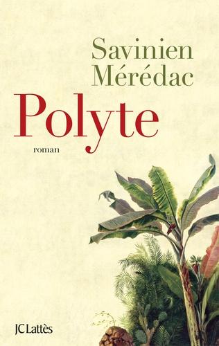 Savinien Mérédac - Polyte.
