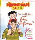 Agnès Rochefort-Turquin - Pomme d'Api Soleil N° 102, avril-mai 20 : Ca veut dire quoi faire confiance ?.