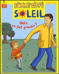 Lisa et  Yann - Pomme d'Api Soleil N° 51, Octobre-Novem : Obéir, ça fait grandir ?.