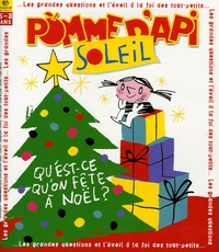 Bruno Frappat - Pomme d'Api Soleil N° 58, Décembre 2005 : Qu'est-ce qu'on fête à Noël ?. 1 CD audio