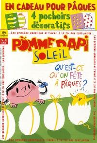 Bruno Frappat - Pomme d'Api Soleil N° 60, Avril-Mai 200 : Qu'est-ce qu'on fête à Pâques ?.