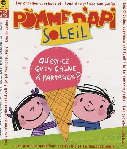 Sophie Furlaud - Pomme d'Api Soleil N° 62, Août-Septembr : Qu'est-ce qu'on gagne à partager ?.