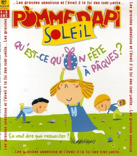 Bayard Jeunesse - Pomme d'Api Soleil N° 66, Avril-mai 200 : Qu'est-ce qu'on fête à Pâques ?.