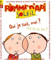 Bayard Presse - Pomme d'Api Soleil N° 73, juin-juillet : Qui je suis, moi ? Qui tu es, toi ?.