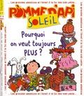 Bayard - Pomme d'Api Soleil N° 75, octobre-novem : Pourquoi on veut toujours plus ?.