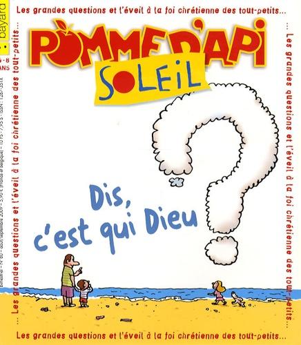 Anne-Claire Beurthey - Pomme d'Api Soleil N° 80, Août-Septembr : Dis, c'est qui Dieu ?.