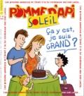 Agnès Rochefort-Turquin - Pomme d'Api Soleil N° 92, août-septembr : Ca y est, je suis grand ?.