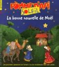 Agnès Rochefort-Turquin - Pomme d'Api Soleil N° 94, Décembre 2011 : La bonne nouvelle de Noël.