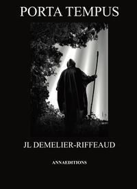 Jean-Luc Demelier - Porta tempus.