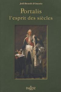 Joël-Benoît d' Onorio - Portalis - L'esprit des siècles.