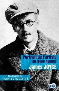James Joyce - Portrait de l'artiste en jeune homme.
