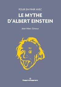 Pour en finir avec le mythe dAlbert Einstein.pdf