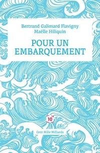 Bertrand Galimard Flavigny et Maëlle Hiliquin - Pour un embarquement - Guide pour un réserviste.