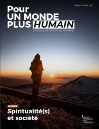 UP for Humanness - Pour un monde plus humain - Tome 3, Spiritualité(s) et société.