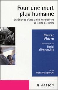 Maurice Abiven - Pour une mort plus humaine - Expérience d'une unité hospitalière de soins palliatifs.
