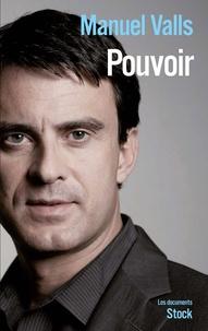 Manuel Valls - Pouvoir.
