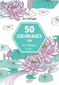 Livres audio téléchargés gratuitement 50 coloriages pour être zen (Litterature Francaise) 9782017035312