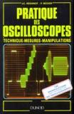 P Becker et Jean-Claude Reghinot - Pratique des oscilloscopes - Technique, mesures, manipulations.