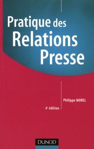 Philippe Morel - Pratique des Relations Presse.