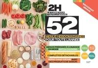 Hachette Pratique - En 2h je cuisine pour toute la semaine - 52 menus hebdomadaires pour toute l'année.