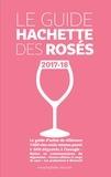 Hachette Pratique - Le Guide Hachette des rosés.