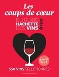 Hachette Pratique - Les coups de coeur du guide Hachette des vins.