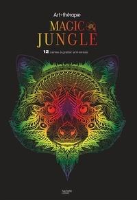 Magic Jungle- 12 cartes à gratter anti-stress -  Hachette Pratique |