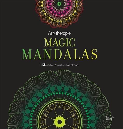 Hachette Pratique - Magic Mandalas - 12 cartes à gratter anti-stress.