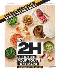 Hachette Pratique - Mini 2 h, je cuisine pour toute la semaine.