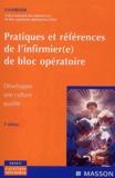 UNAIBODE - Pratiques et références de l'infirmièr(e) de bloc opératoire - Développer une culture qualité.