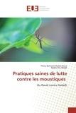 Verlag - Pratiques saines de lutte contre les moustiques.