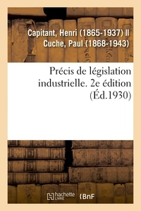 Henri Capitant - Précis de législation industrielle. 2e édition.