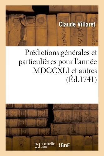Hachette BNF - Prédictions générales et particulières pour l'année MDCCXLI et autres.