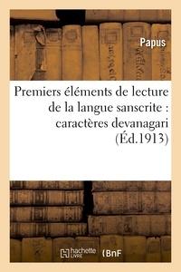 Papus - Premiers éléments de lecture de la langue sanscrite : caractères devanagari.