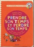 Brigitte Labbé et Michel Puech - Prendre son temps et perdre son temps - CD audio.