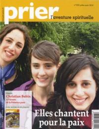 Christine Florence - Prier N° 323, Juillet-Août : Elles chantent pour la paix.