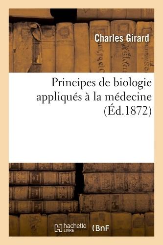 Principes de biologie appliqués à la médecine