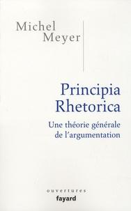 Michel Meyer - Principia rhetorica - Une théorie générale de l'argumentation.
