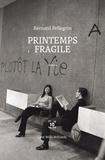 Bernard Pellegrin - Printemps fragile.