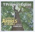 Anne Lécu - Prions en Eglise grand format Hors-série janvier 2 : La prière des arbres de la Bible.
