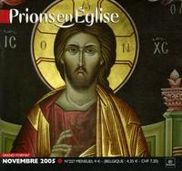 Benoît Gschwind - Prions en Eglise grand format N° 227, Novembre 200 : .