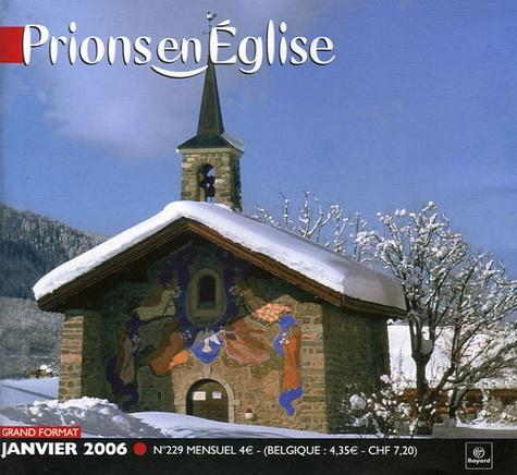 Emmanuelle Billoteau et Michèle Clavier - Prions en Eglise grand format N° 229, Janvier 2006 : .