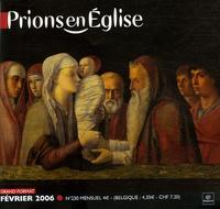 Benoît Gschwind - Prions en Eglise grand format N° 230, Février 2006 : .