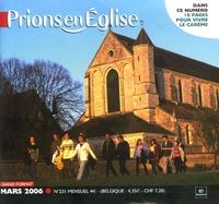 Benoît Gschwind - Prions en Eglise grand format N° 231, Mars 2006 : .